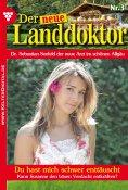 eBook: Der neue Landdoktor 3 – Arztroman