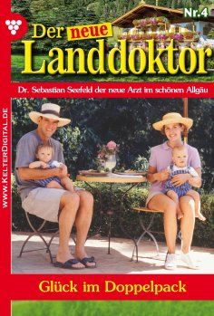 ebook: Der neue Landdoktor 4 – Arztroman