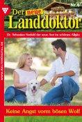 eBook: Der neue Landdoktor 6 – Arztroman