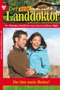 eBook: Der neue Landdoktor 7 – Arztroman