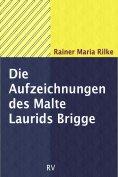ebook: Die Aufzeichnungen des Malte Laurids Brigge