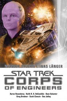 eBook: Star Trek - Corps of Engineers Sammelband 3: Wunder dauern etwas länger