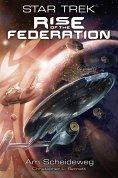 ebook: Star Trek - Rise of the Federation 1: Am Scheideweg