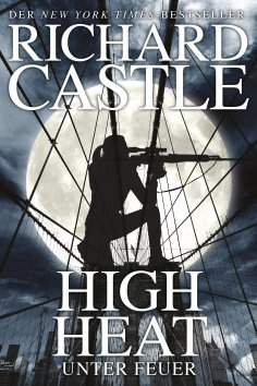 ebook: Castle 8: High Heat - Unter Feuer