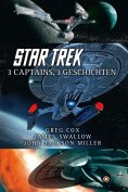 ebook: Star Trek - 3 Captains, 3 Geschichten