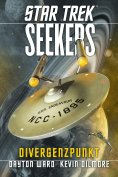 ebook: Star Trek - Seekers 2: Divergenzpunkt