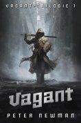 ebook: Vagant-Trilogie 1: Vagant