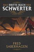 ebook: Das dritte Buch der Schwerter