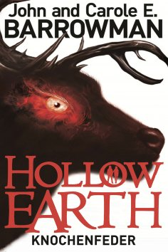 ebook: Hollow Earth 2: Knochenfeder