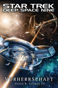 ebook: Star Trek - Deep Space Nine: Vorherrschaft