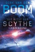 eBook: Die Reise der Scythe 1: Aszendenz