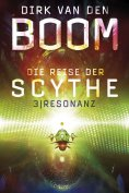 ebook: Die Reise der Scythe 3: Resonanz