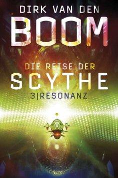 ebook: Die Reise der Scythe 3: Resonanz