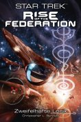 eBook: Star Trek - Rise of the Federation 3: Zweifelhafte Logik