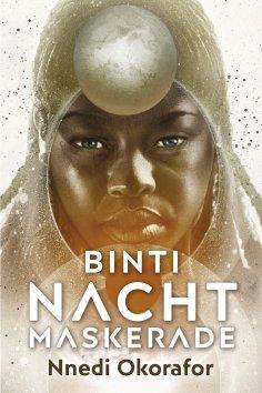 ebook: Binti 3: Nachtmaskerade