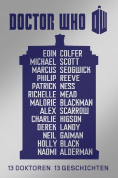 ebook: Doctor Who: 13 Doktoren, 13 Geschichten