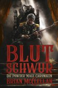 eBook: Die Powder-Mage-Chroniken 1: Blutschwur
