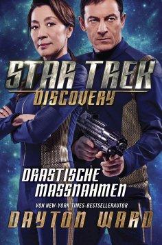 ebook: Star Trek - Discovery 2: Drastische Maßnahmen