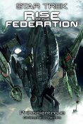 eBook: Star Trek - Rise of the Federation 4: Prinzipientreue