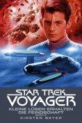 eBook: Star Trek - Voyager 13: Kleine Lügen erhalten die Feindschaft 2