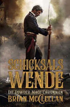 eBook: Die Powder-Mage-Chroniken 2: Schicksalswende