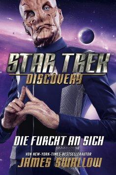 eBook: Star Trek - Discovery 3: Die Furcht an sich