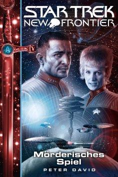 ebook: Star Trek - New Frontier 17: Mörderisches Spiel