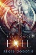 eBook: Das Blut der sieben Könige 2: Exil