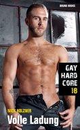 eBook: Gay Hardcore 18: Volle Ladung