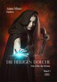 ebook: Die Heiligen Dolche - Band 1