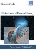 ebook: Bilokation und Herausführung