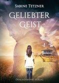 eBook: Geliebter Geist
