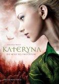 eBook: Kateryna - Die Reise des Protektors
