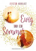 ebook: Ewig und ein Sommer