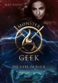 ebook: Monster Geek 3 - Die Liebe im Blick