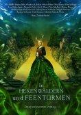 ebook: In Hexenwäldern und Feentürmen
