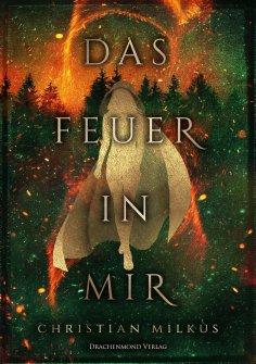 eBook: Das Feuer in mir