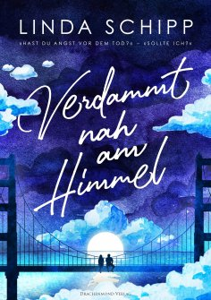 ebook: Verdammt nah am Himmel