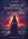 eBook: Ein Thron aus Knochen und Schatten