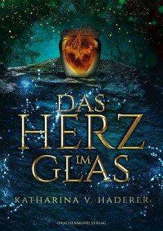 eBook: Das Herz im Glas
