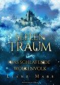 eBook: Seelentraum: Das schlafende Wolkenvolk