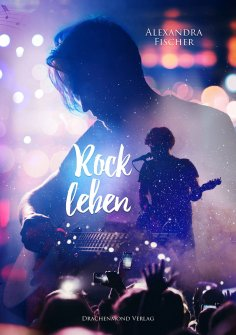 eBook: Rockleben (Band 2)