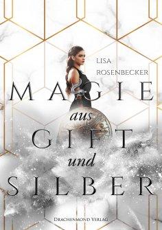 eBook: Magie aus Gift und Silber