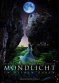 eBook: Mondlicht in deinen Augen