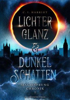 eBook: Lichterglanz & Dunkelschatten