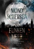 ebook: Mondscherben & Funkenmeer