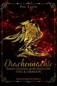 eBook: Drachennächte: Fire & Dragon