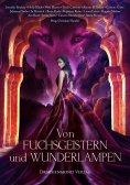 eBook: Von Fuchsgeistern und Wunderlampen