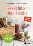 eBook: Besser leben ohne Plastik