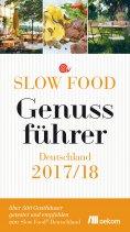 eBook: Slow Food Genussführer Deutschland 2017/18
